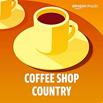Coffee Shop Country