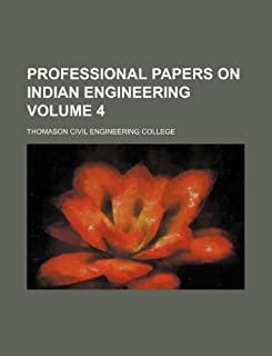Professional Papers on Indian Engineering Volume 4