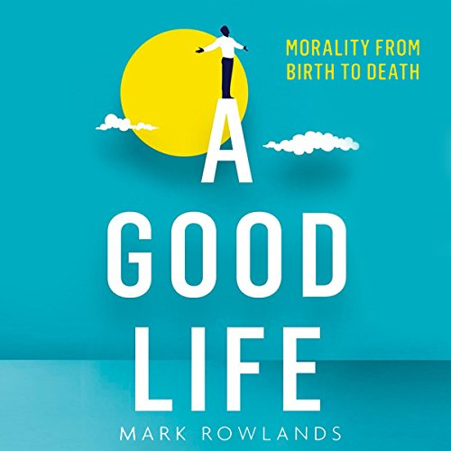 A Good Life audiobook cover art