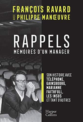 Rappels: Par le manager de Téléphone, Gainsbourg, Marianne Faithfull
