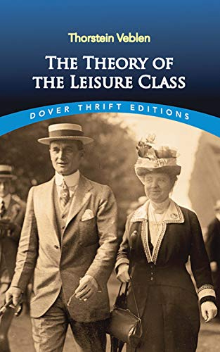 The Theory of the Leisure Class (Dover Thrift Editions)の詳細を見る