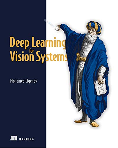 Deep Learning for Vision Systems Front Cover
