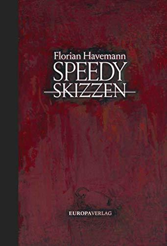 Speedy – Skizzen: Roman