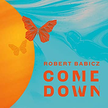 Come Down