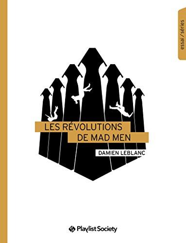 Les Révolutions de Mad Men (Essai / séries) (French Edition)