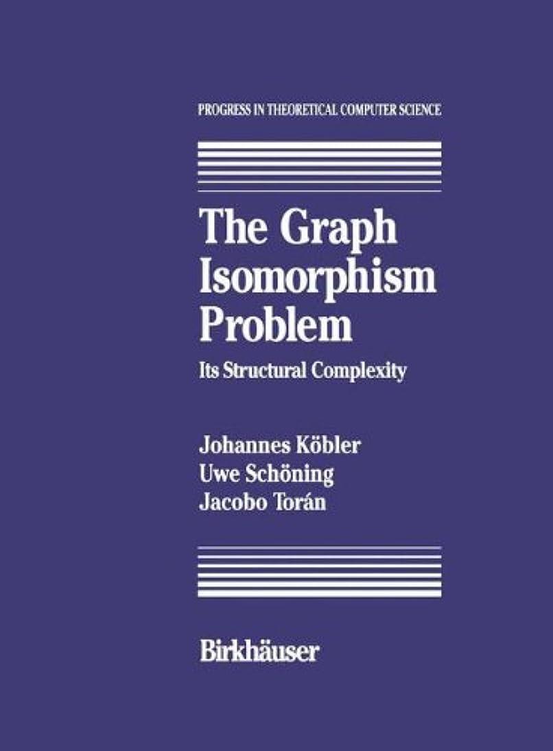 スキム尽きる死傷者The Graph Isomorphism Problem: Its Structural Complexity (Progress in Theoretical Computer Science)