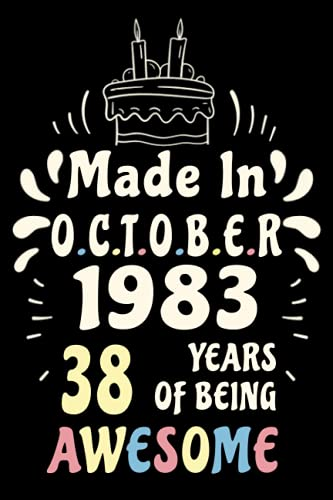Made in october 1983 38 years of being awesome: Happy 38th Birthday Gift for Man and Woman who Born in 1983, Birthday Card Alternative for Women & ... Gift, 38 years old Vintage birthday gift