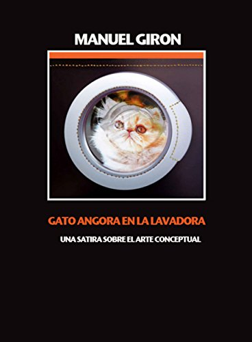 Gato Angora en la lavadora: Relatos (Spanish Edition)