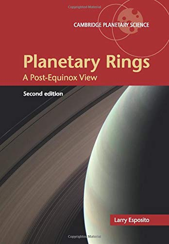 Download Planetary Rings: A Post-Equinox View (Cambridge Planetary Science) 1108447902