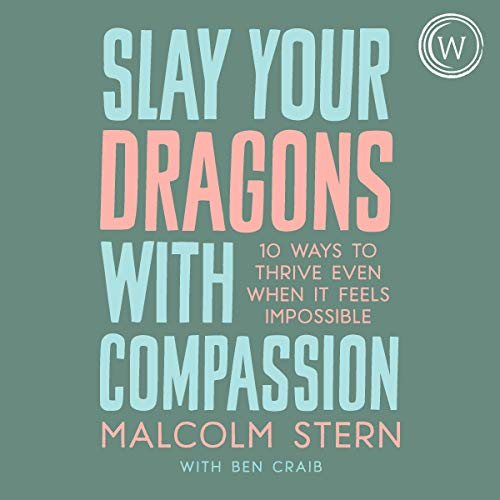 Slay Your Dragons with Compassion cover art