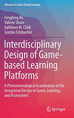 Interdisciplinary Design of Game-Based Learning Platforms: A Phenomenological Examination of the Integrative Design of Game, Learning, and Assessment