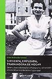 Sirvienta, Empleada, trabajadora De Hogar: Género, clase e identidad en el franquismo y la transición a través del servicio doméstico (1939-1995): 96 (Atenea)