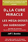 D3, LA CURE MIRACLE LES MÉGA-DOSES QUI GUÉRISSENT Résultats des...
