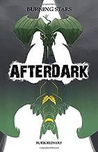Burning Stars: Afterdark