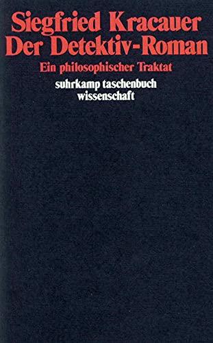 Der Detektiv-Roman: Ein philosophischer Traktat (suhrkamp taschenbuch wissenschaft)