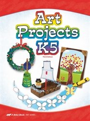 Art Projects K5 - Abeka 5 Year Old Kindergarten Art and Craft Book