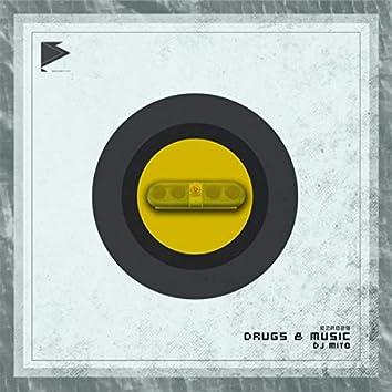 Drugs & Music