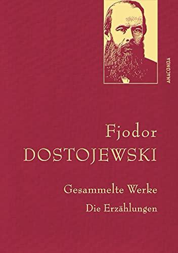 Dostojewski,F.,Gesammelte Werke (Anaconda Gesammelte Werke, Band 24)