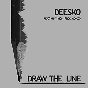 Draw The Line (feat. Miky Mck)