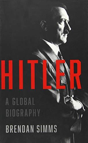 Image of Hitler: A Global Biography