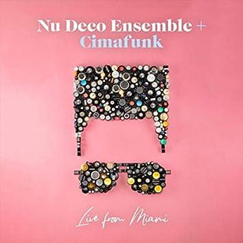 Nu Deco Ensemble + Cimafunk: Live from Miami