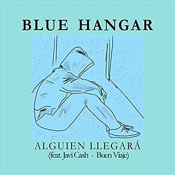 Alguien Llegará (feat. Javi Cash & Buen Viaje)