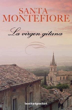 La virgen gitana (Spanish Edition) by Santa Montefiore (2011-09-01)
