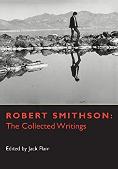 Robert Smithson  The Collected Writings