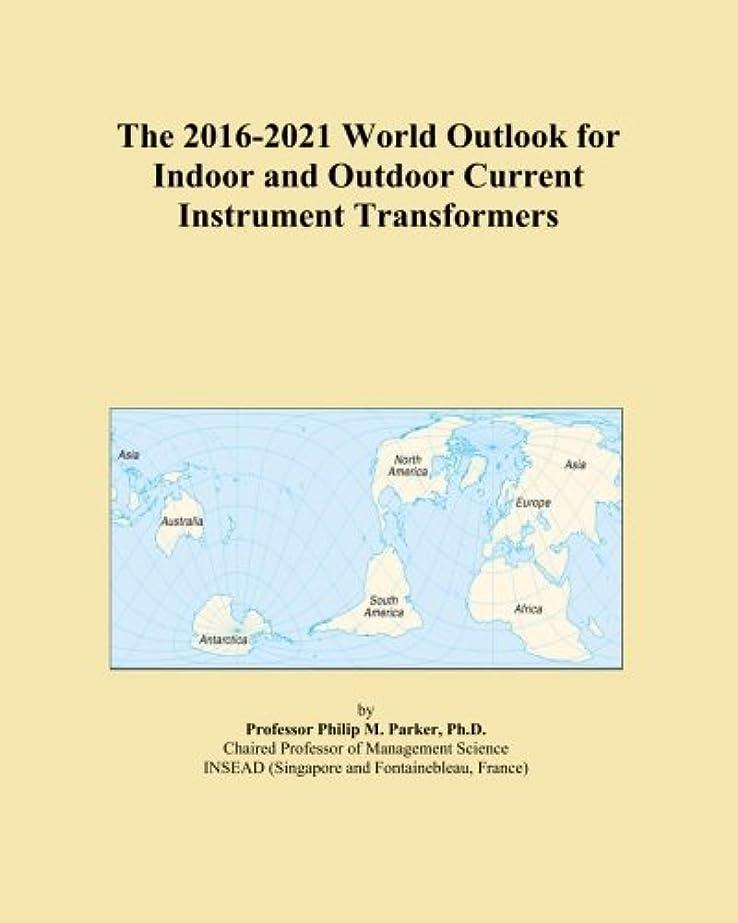 採用パーセント気取らないThe 2016-2021 World Outlook for Indoor and Outdoor Current Instrument Transformers