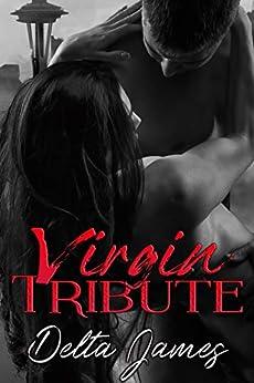 Virgin Tribute by Delta James