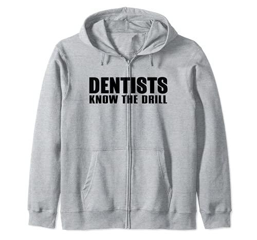 Dentistas Conocen El Taladro - Odontología Divertida Sudadera con Capucha