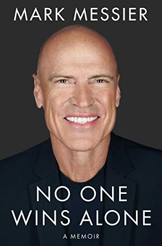 Compare Textbook Prices for No One Wins Alone: A Memoir  ISBN 9781982158569 by Messier, Mark,Roberts, Jimmy