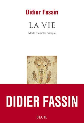 La vie - Mode d'emploi critique (COULEUR IDEES) (French Edition)