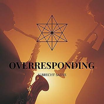 Overresponding