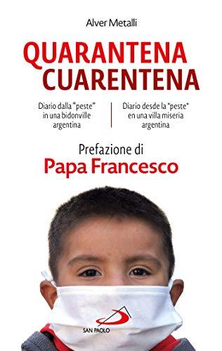 "Quarantena - Cuarentena: Diario dalla ""peste"" in una bidonville argentina"