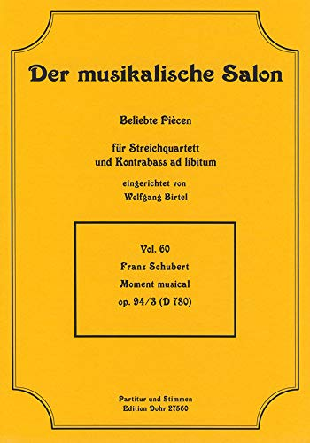 Moment musical B-Dur op.94,3 : für Streichquartett, Kontrabass ad lib Partitur und Stimmen