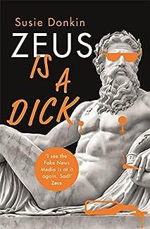 Susie Donkin - Zeus Is A Dick