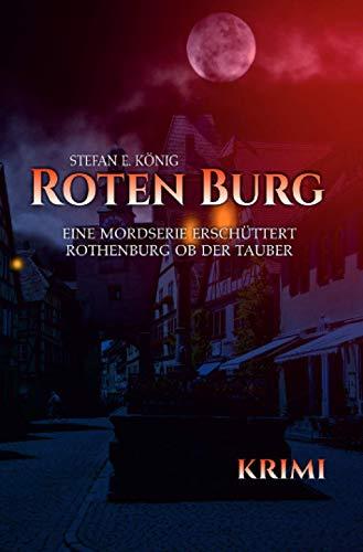 Roten Burg: Eine Mordserie erschüttert Rothenburg ob der Tauber