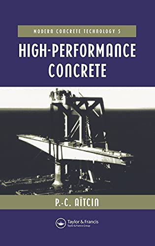 High Performance Concrete (Modern Concrete Technology)