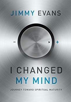 I Changed My Mind  Journey Toward Spiritual Maturity