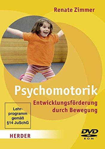 Psychomotorik - Entwicklungsförderung durch Bewegung