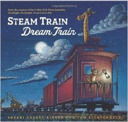 Steam Train, Dream Train by Sherri Duskey Rinker (2013-08-01)