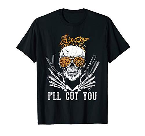 Skull Leopard Hairdresser I'll Cut You Halloween T-Shirt