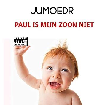Paul Is Mijn Zoon Niet