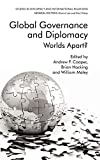 Global Governance and Diplomacy: Worlds Apart? (Studies in Diplomacy and International Relations)
