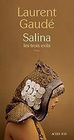 Salina - Les trois exils de Laurent Gaudé