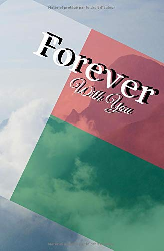 Forever With You: Carnet de notes - 100 pages - Madagascar