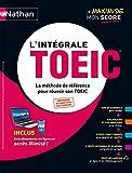 L'Intégrale TOEIC® - La méthode de référence pour réussir le test TOEIC- 2021