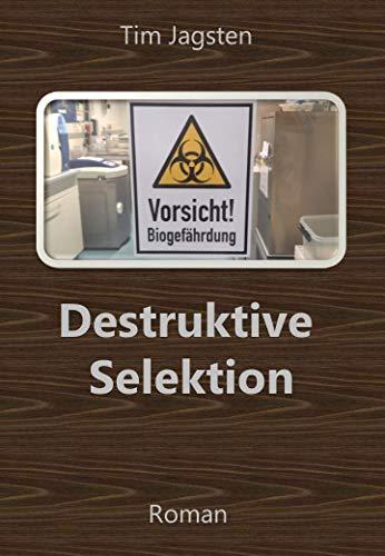 Destruktive Selektion