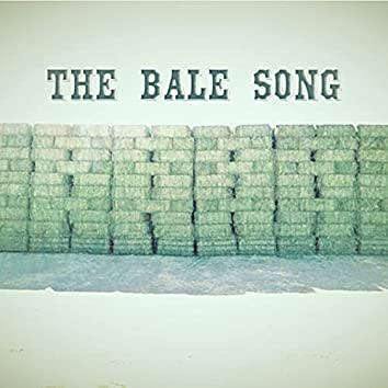 The Bale Song